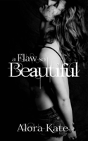 Alora Kate - A Flaw So Beautiful artwork