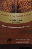Glory in a Camel's Eye