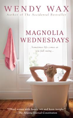 Wendy Wax - Magnolia Wednesdays book