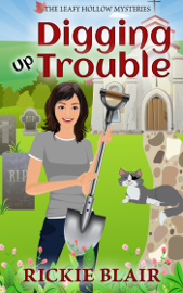 Digging Up Trouble book