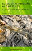 Guide of Amphibians and Reptiles of São Tomé and Príncipe Book Cover