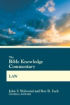The Bible Knowledge Commentary Law