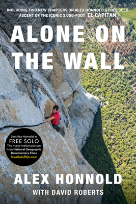 Alone on the Wall (Expanded edition) - Alex Honnold book