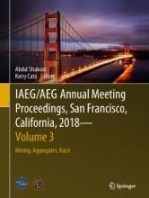 IAEG/AEG Annual Meeting Proceedings, San Francisco, California, 2018 - Volume 3