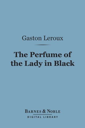 The Perfume of the Lady in Black (Barnes & Noble Digital Library) image