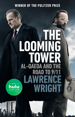 The Looming Tower - Lawrence Wright book
