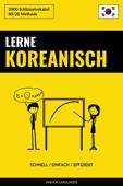 Lerne Koreanisch: Schnell / Einfach / Effizient: 2000 Schlüsselvokabel