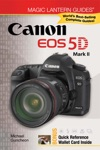 Magic Lantern Guides Canon EOS 5D Mark II