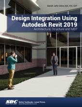 Design Integration Using Autodesk Revit 2019