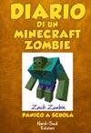 Diario Di Un Minecraft Zombie Panico A Scuola