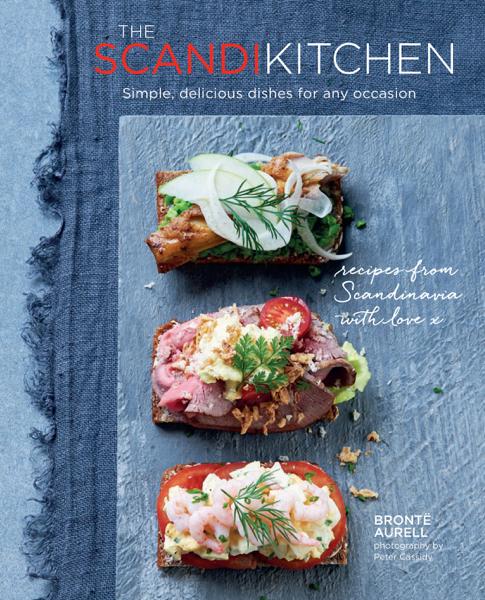 The Scandi Kitchen di Bronte Aurell