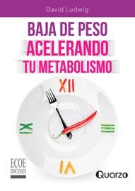 Baja de peso acelerando tu metabolismo PDF Download