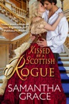 Kissed By A Scottish Rogue