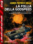 La follia della Godspeed Book Cover