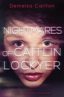 Nightmares of Caitlin Lockyer