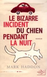 Le Bizarre Incident Du Chien Pendant La Nuit