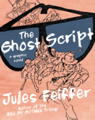 The Ghost Script: A Graphic Novel
