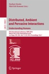 Distributed Ambient And Pervasive Interactions Understanding Humans