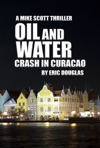 Oil And Water Crash In Curacao
