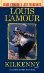 Kilkenny Louis LAmours Lost Treasures