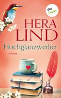 Hera Lind - Hochglanzweiber artwork