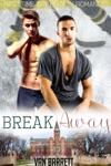 Break Away First Time Gay Hockey Romance