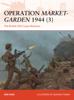 Operation Market-Garden 1944 (3) - Ken Ford