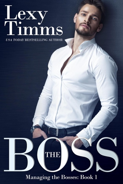 The Boss - Lexy Timms book cover
