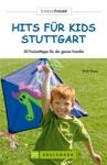 Freizeitfhrer Hits Fr Kids Stuttgart
