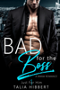 Talia Hibbert - Bad for the Boss bild