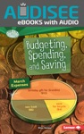 Budgeting Spending And Saving Enhanced Edition