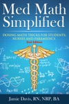 Med Math Simplified - Second Edition