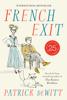 Patrick DeWitt - French Exit artwork