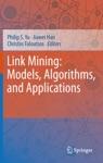 Link Mining Models Algorithms And Applications
