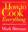 How To Cook Everything Completely Revised 10th Anniversary Edition