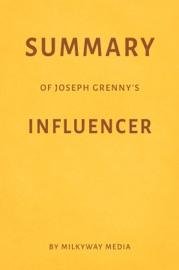 SUMMARY OF JOSEPH GRENNY'S INFLUENCER BY MILKYWAY MEDIA