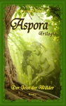 Aspora-Trilogie Band 2