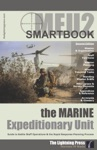MEU2 The Marine Expeditionary Unit SMARTbook 2nd Ed