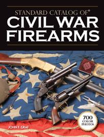 Standard Catalog of Civil War Firearms book