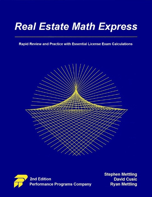 Real Estate Math Express: Rapid Review and Practice with Essential License  Exam Calculations by Stephen Mettling, David Cusic & Ryan Mettling on Apple