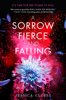 Jessica Cluess - A Sorrow Fierce and Falling (Kingdom on Fire, Book Three) artwork