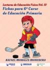 Lecturas De Educacin Fsica Fichas Para 6 Curso De Educacin Primaria