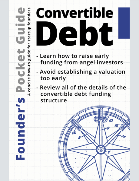 Founder's Pocket Guide: Convertible Debt