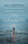 A Mariners Guide To Self Sabotage