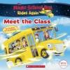 The Meet The Class The Magic School Bus Rides Again