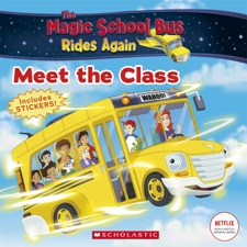 the meet the class the magic school bus rides again by samantha