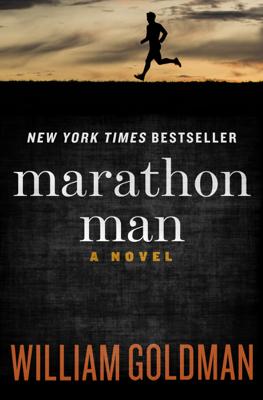 William Goldman - Marathon Man book