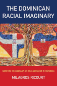 The Dominican Racial Imaginary