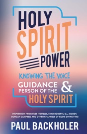 HOLY SPIRIT POWER, KNOWING THE VOICE, GUIDANCE AND PERSON OF THE HOLY SPIRIT