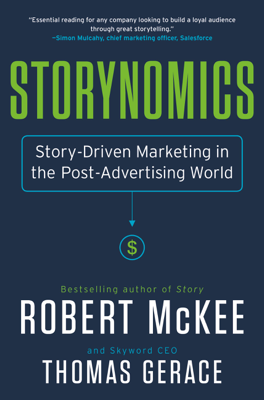 Storynomics - Robert McKee & Thomas Gerace book